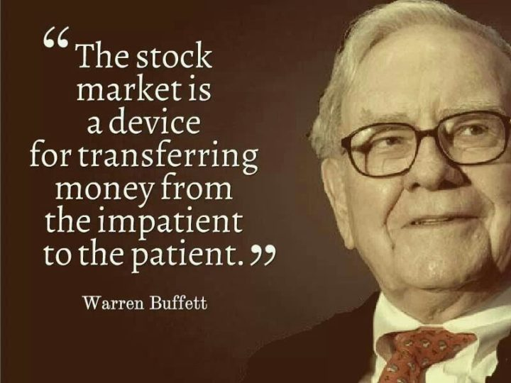 "47 Finance Quotes - ""The stock market is a device for transferring money from the impatient to the patient."" - Warren Buffett"