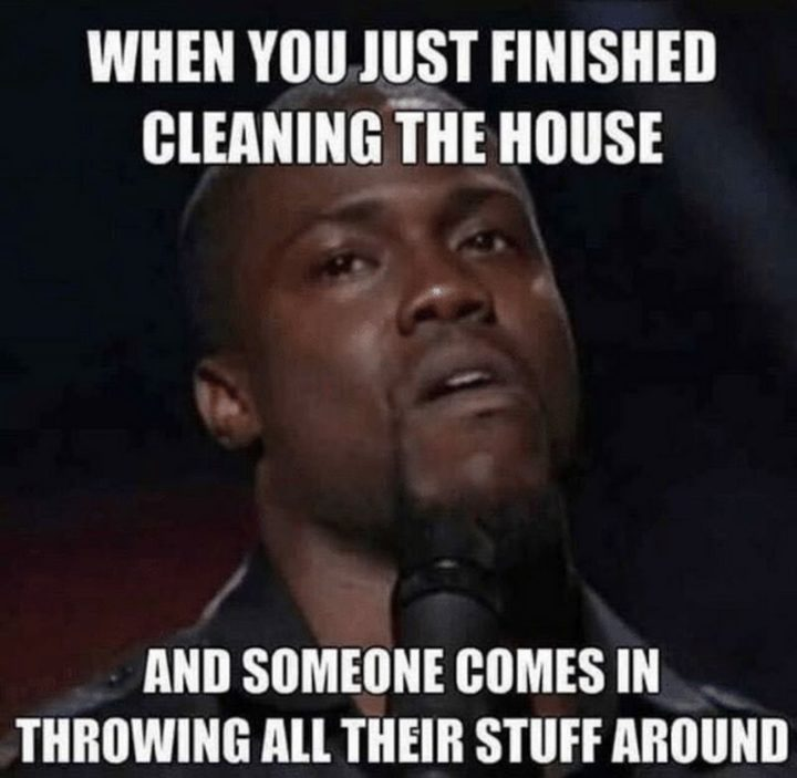 clean memes funny cleaning comes around throwing stuff rated everyone finished someone going