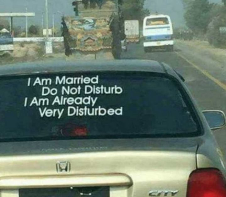 "49 Marriage Memes - ""I am married. Do not disturb. I am already very disturbed."""