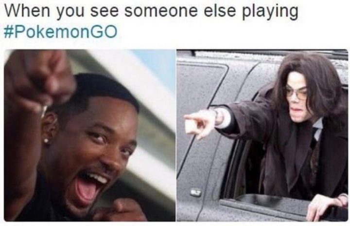 "30 Hilarious Pokémon Go Memes Only Pokemon Go Players Understand - ""When you see someone else playing Pokémon Go."""