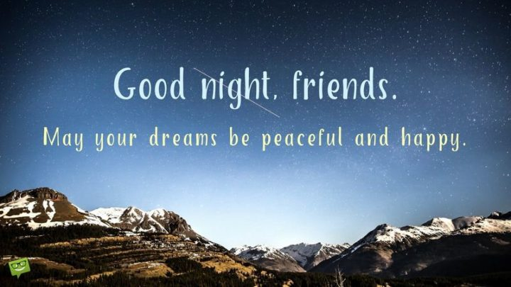 """""""May your dreams be peaceful and happy."""""""