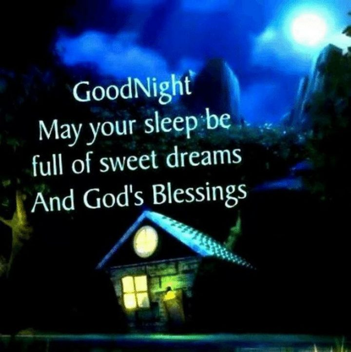 "101 Good Night Memes - ""GoodNight. May your sleep be full of sweet dreams And God's Blessings."""