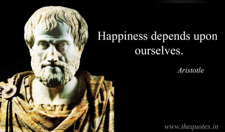 "75 Short Quotes - ""Happiness depends upon ourselves."" - Aristotle"