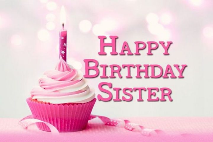 "91 Sister Birthday Memes - ""Happy birthday sister."""