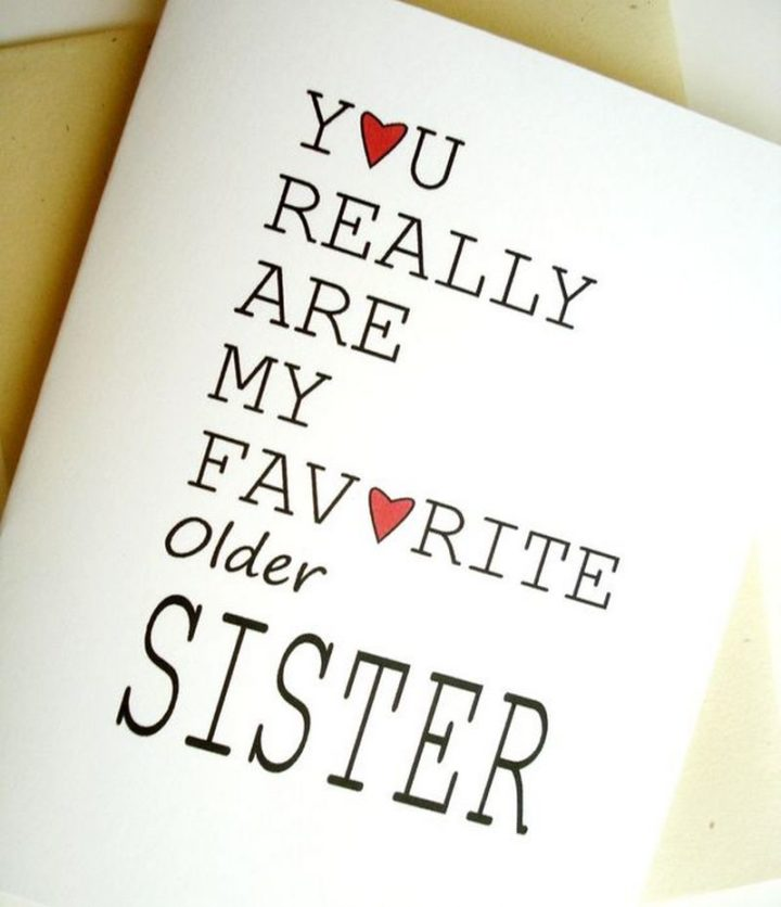 "91 Sister Birthday Memes - ""You really are my favorite older sister."""