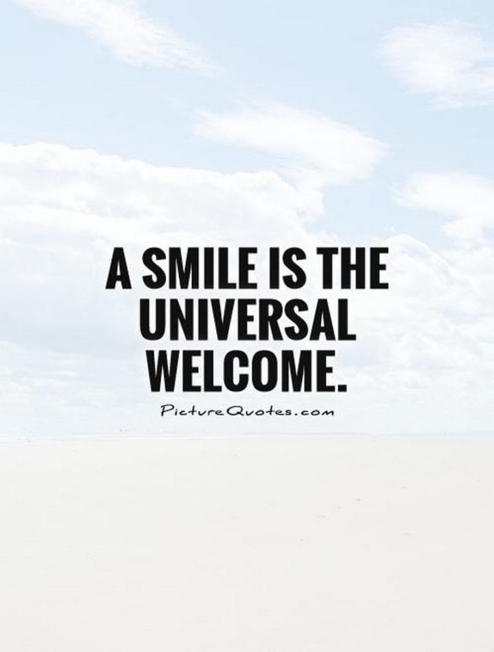 """55 Smile Quotes - """"A smile is an inexpensive way to change your looks."""" - Charles Gordy"""
