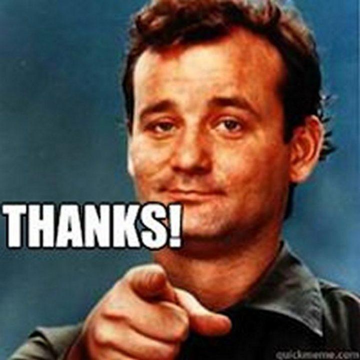 "101 Thank You Memes - ""Bill Murray: Thanks!"""