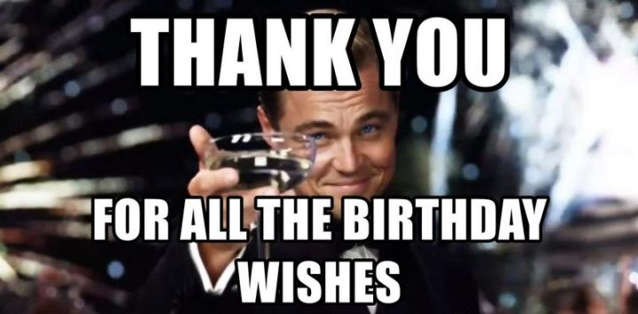 """101 Thank You Memes - """" Leonardo DiCaprio: Thank you for all the birthday wishes."""""""