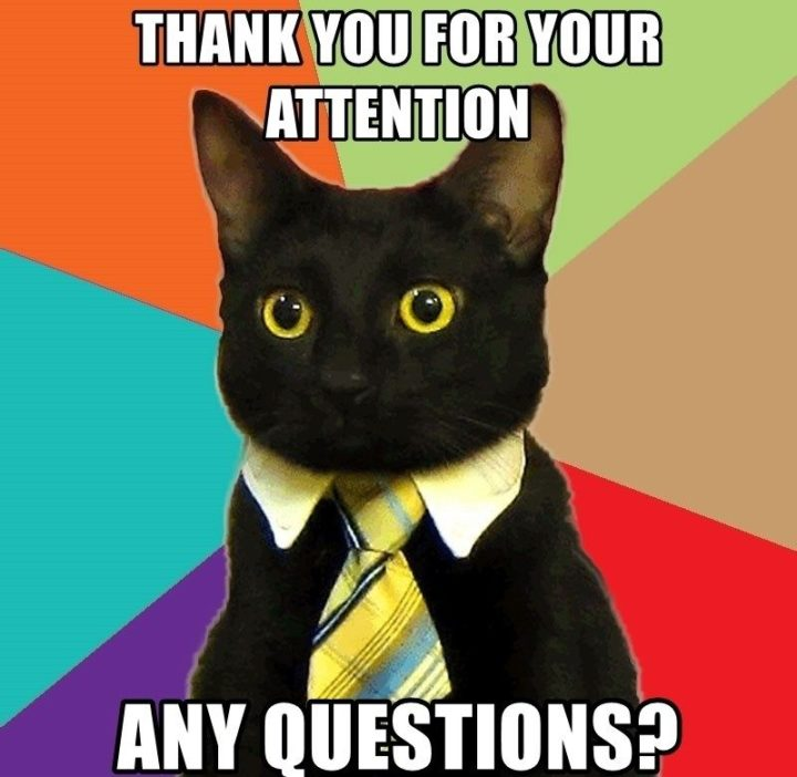 """101 Thank You Memes - """"Thank you for your attention. Any questions?"""""""
