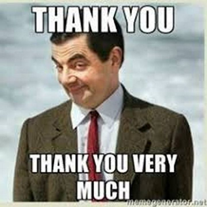 """101 Thank You Memes - """"Mr. Bean: Thank you. Thank you very much."""""""