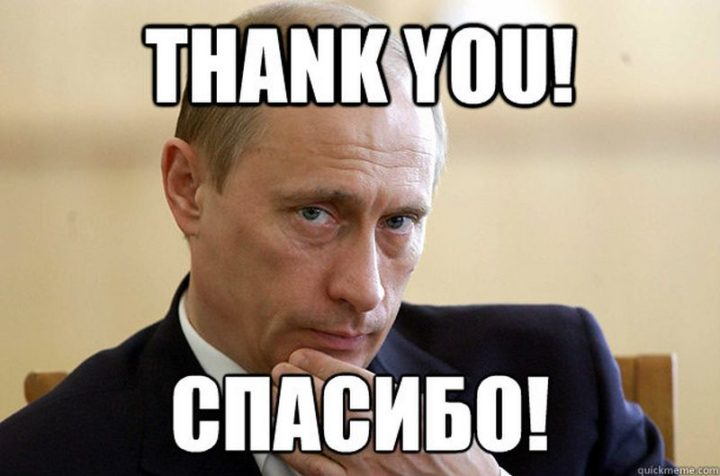 "101 Thank You Memes - ""Vladimir Putin: Thank you!"""