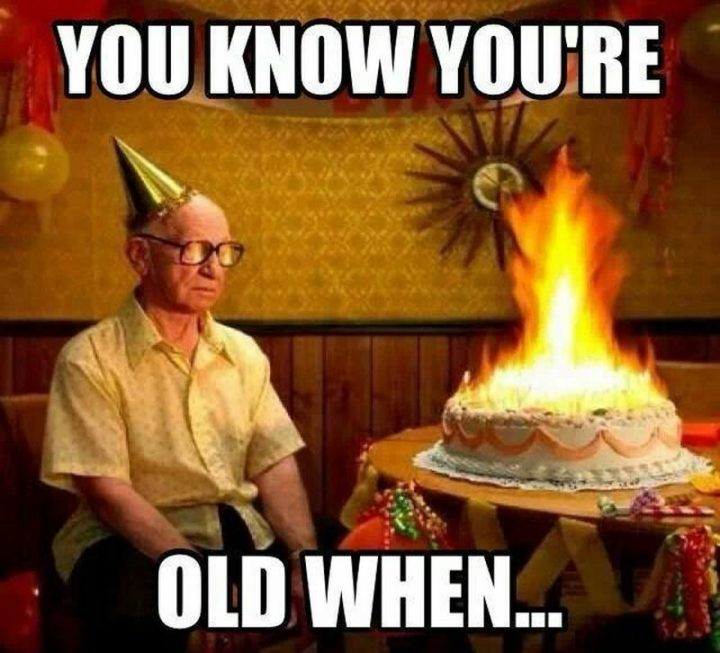 "101 Happy 50th Birthday Memes - ""You know you're old when..."""