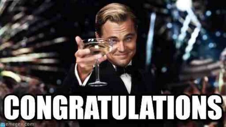 """71 Congratulations Memes - """"Congratulations."""""""