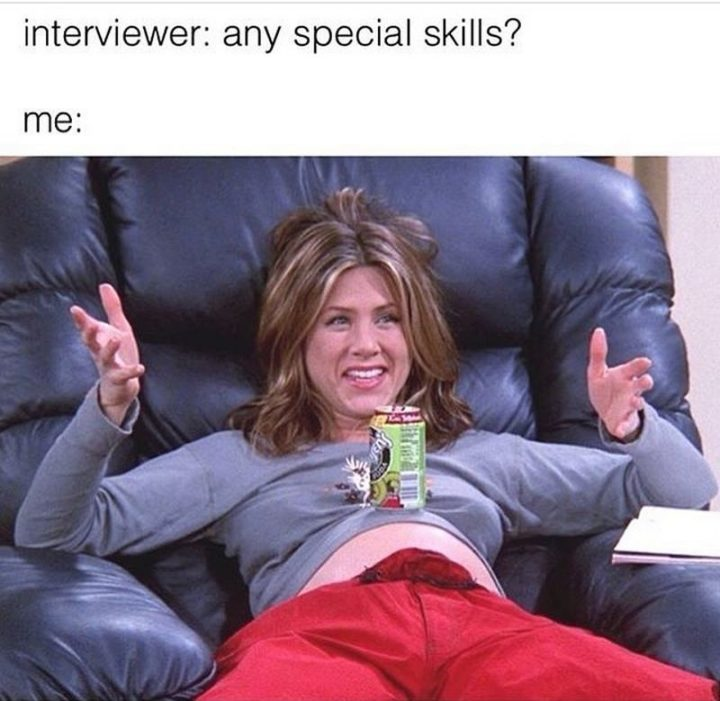 "71 Pregnancy Memes - ""Interviewer: Any special skills? Me:"""