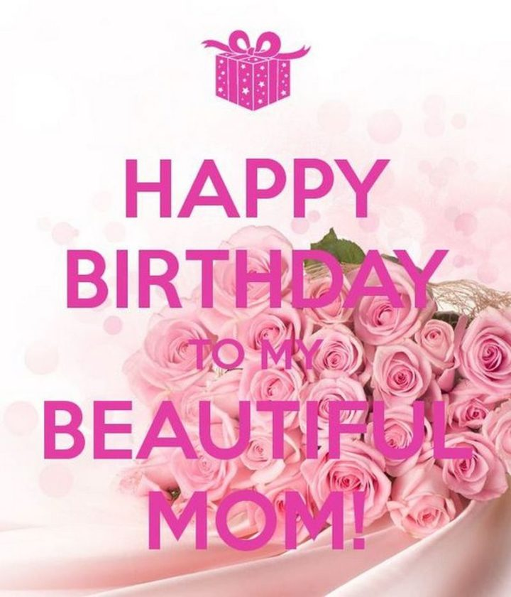 "101 Happy Birthday Mom Memes - ""Happy birthday to my beautiful mom!"""
