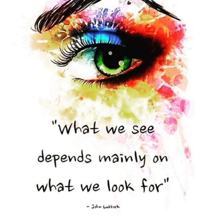 """47 """"Life is Beautiful"""" Quotes - """"What we see depends mainly on what we look for."""" - John Lubbock"""
