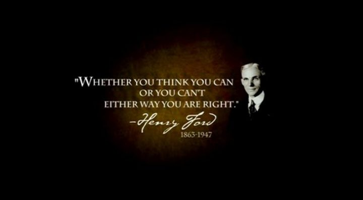 "65 Happy Wednesday Quotes - ""Whether you think you can or whether you think you can't, you're right!"" - Henry Ford"