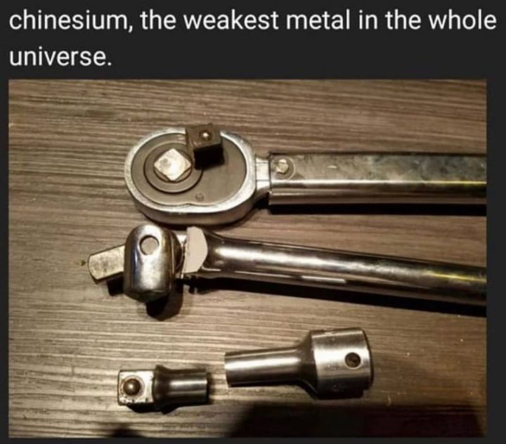 """""""Chinesium, the weakest metal in the whole universe."""""""