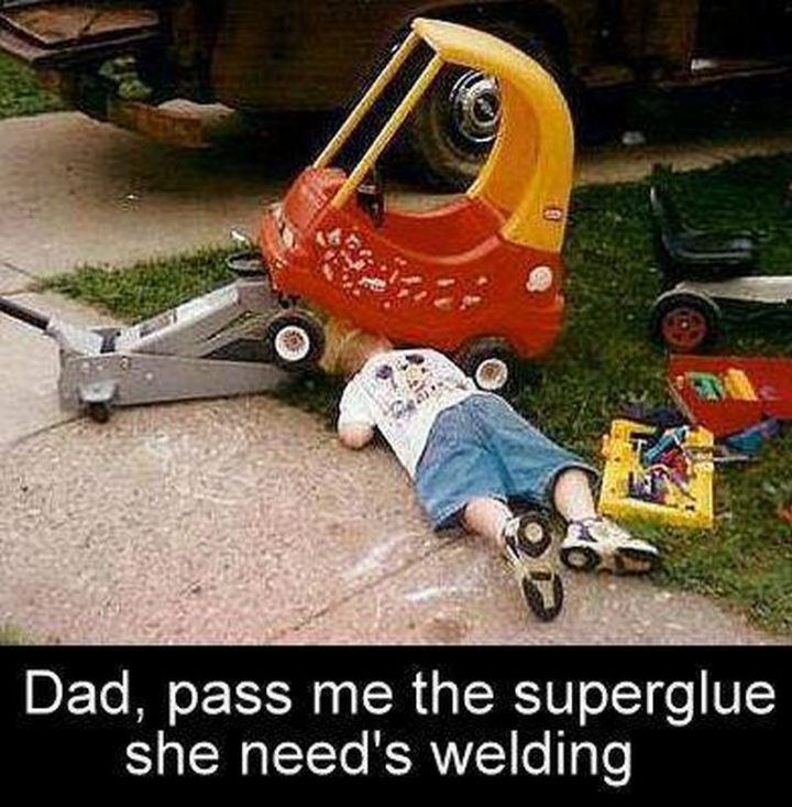 "85 Car Memes - ""Dad, pass me the superglue, she needs welding."""