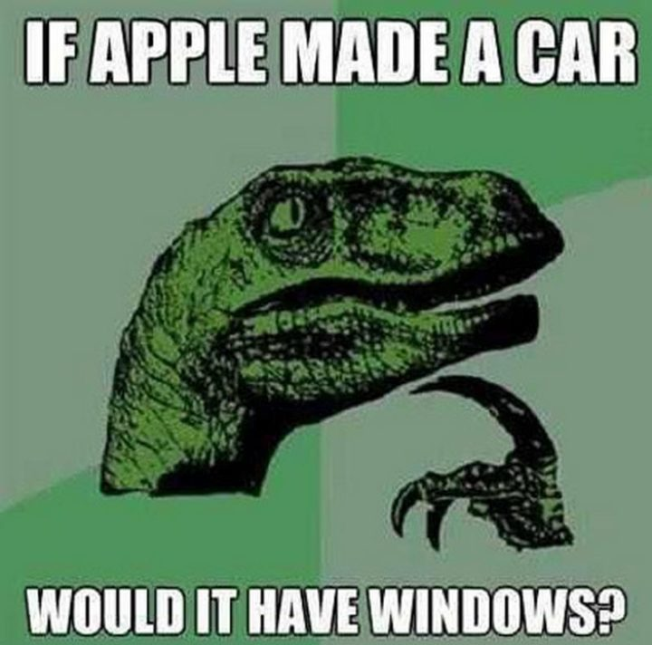 "85 Car Memes - ""If Apple made a car, would it have Windows?"""