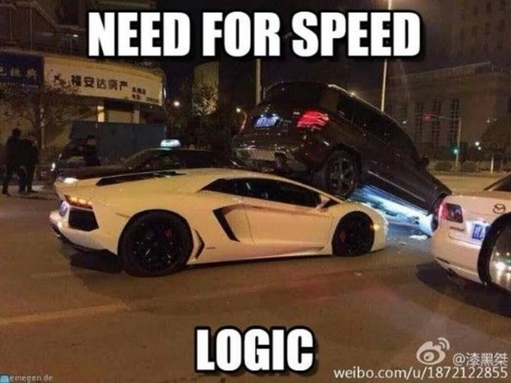 """""""Need for speed logic."""""""
