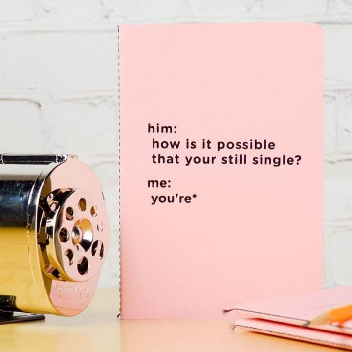 """65 Funny Dating Memes - """"Him: How is it possible that you're still single? Me: You're*"""""""