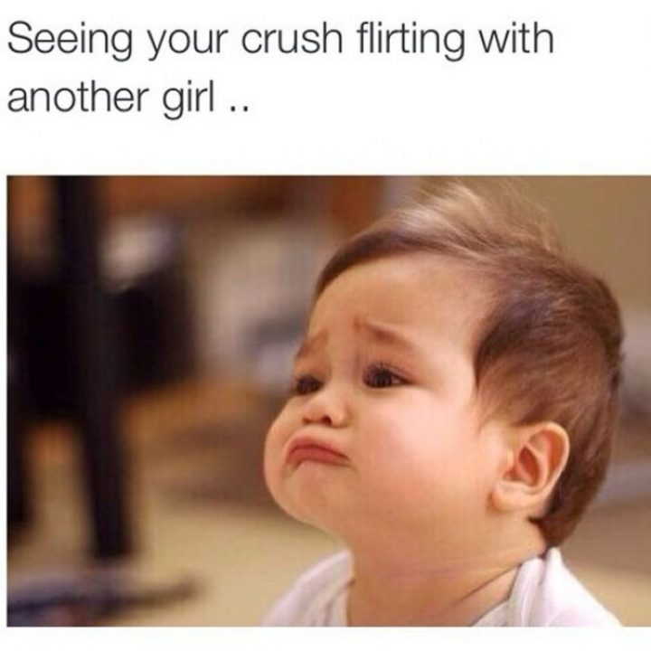"""65 Funny Dating Memes - """"Seeing your crush flirting with another girl..."""""""