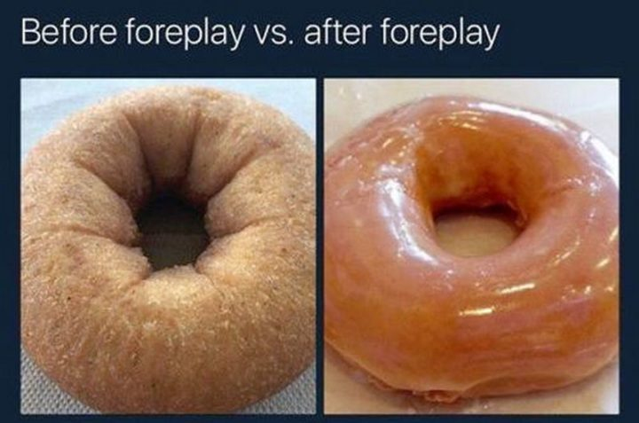 "71 Funny Dirty Memes - ""Before foreplay vs. After foreplay."""