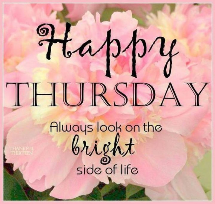 """101 Thursday Memes - """"Happy Thursday. Always look on the bright side of life."""""""