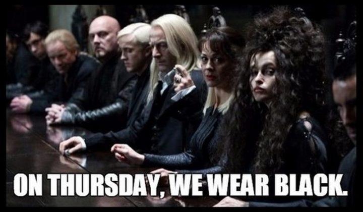 """""""On Thursday, we wear black."""""""