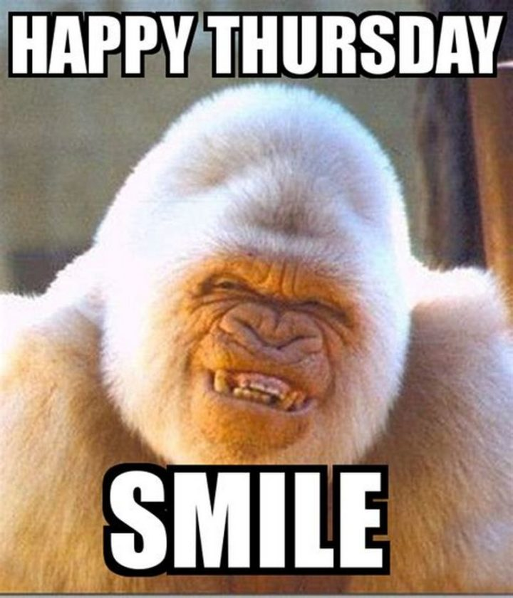 """Happy Thursday. Smile."""