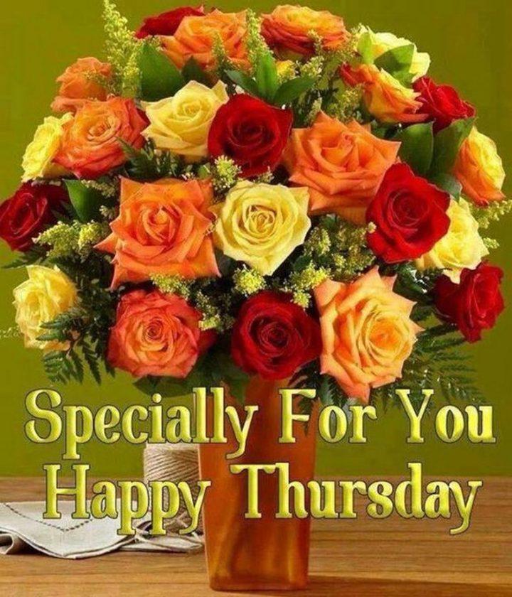 """Especially for you. Happy Thursday."""