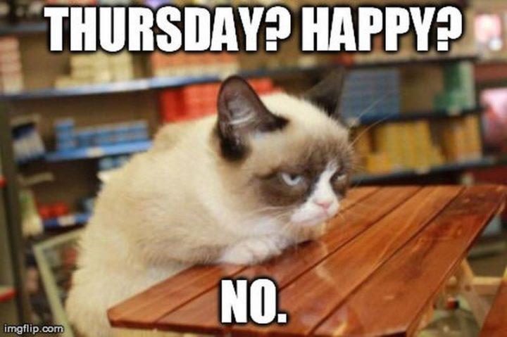 """""""Thursday? Happy? No."""