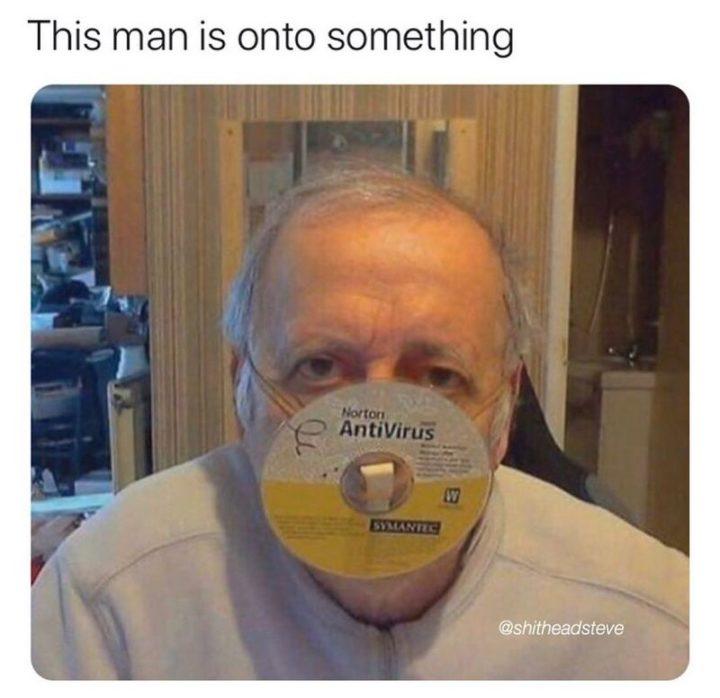 "53 Coronavirus Memes - ""This man is onto something."""