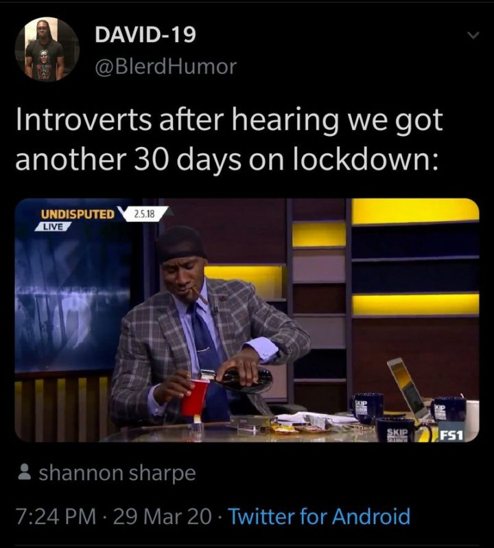 """75 Introvert Memes - """"Introverts after hearing we go another 30 days on lockdown:"""""""