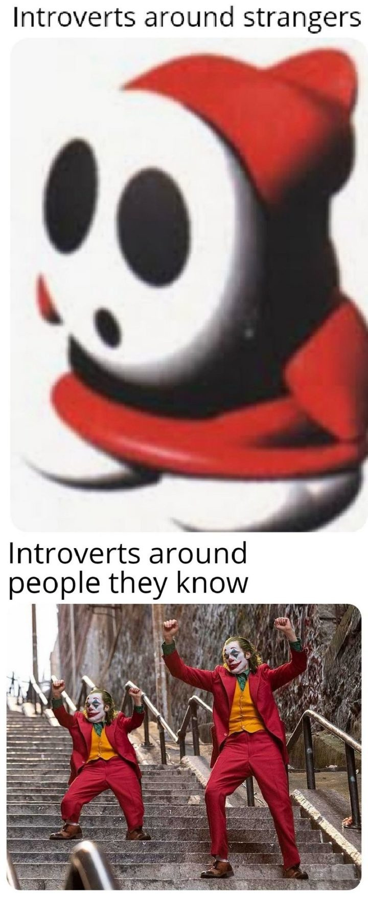 """75 Introvert Memes - """"Introverts around strangers vs Introverts around people they know."""""""
