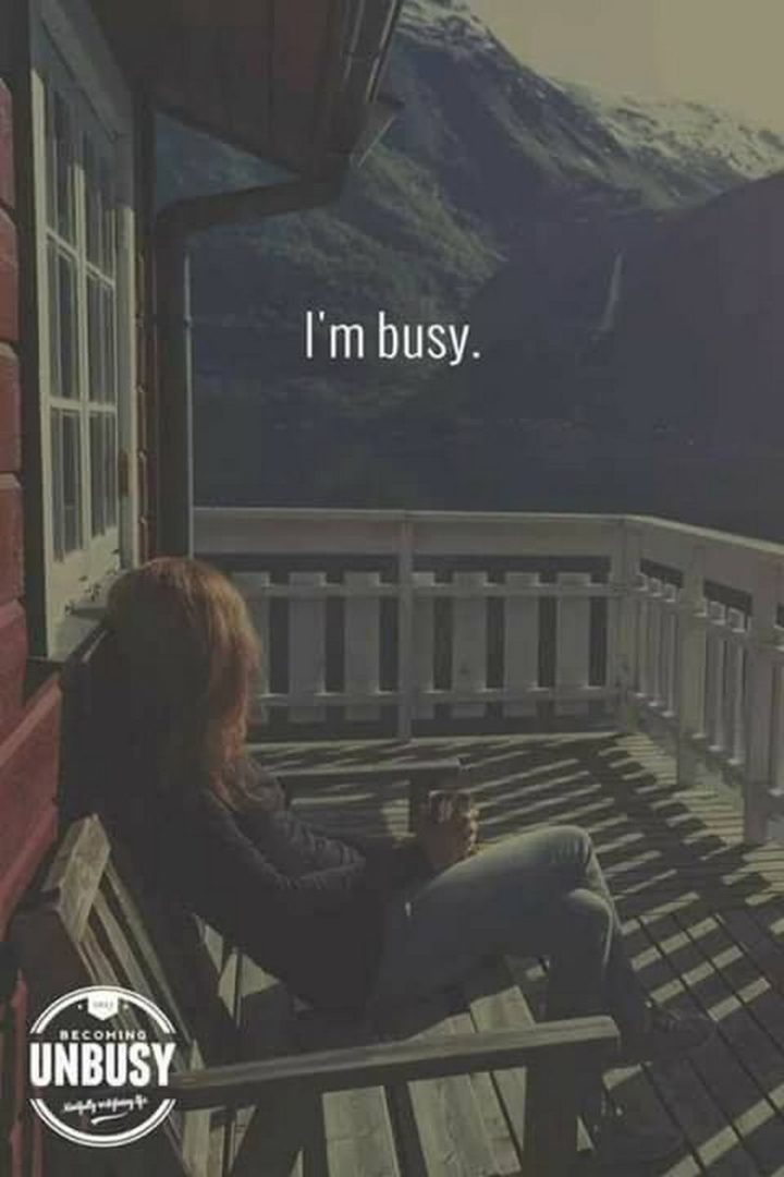 """75 Introvert Memes - """"I'm busy."""""""