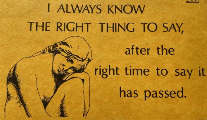 """75 Introvert Memes - """"I always know the right thing to say, after the right time to say has passed."""""""