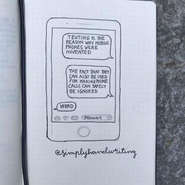 """75 Introvert Memes - """"Texting is the reason why mobile phones were invented. The fact that they can also be used for making phone calls can safely be ignored. Word."""""""