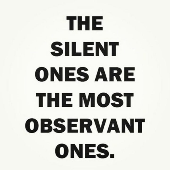 """75 Introvert Memes - """"The silent ones are the most observant ones."""""""