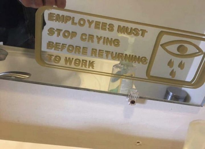 """53 Sad Memes - """"Employees must stop crying before returning to work."""""""