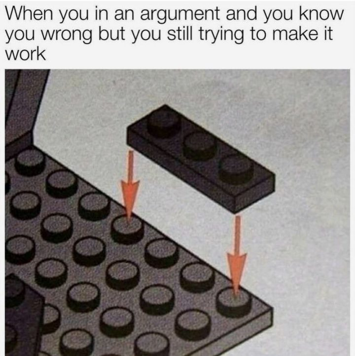 """53 Sad Memes - """"When you're in an argument and you know you wrong but you still trying to make it work."""""""
