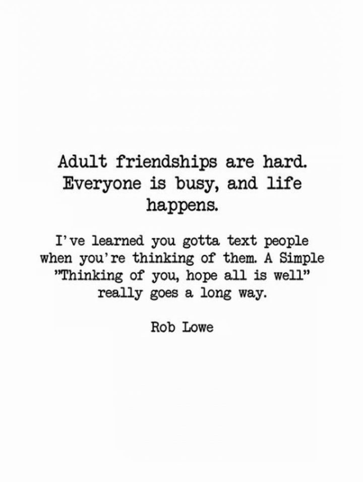 """77 """"Thinking of You"""" Memes - """"Adult friendships are hard. Everyone is busy, and life happens. I've learned you gotta <a href="""