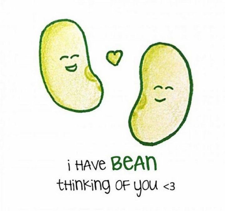 """77 """"Thinking of You"""" Memes - """"I have bean thinking of you <3."""""""
