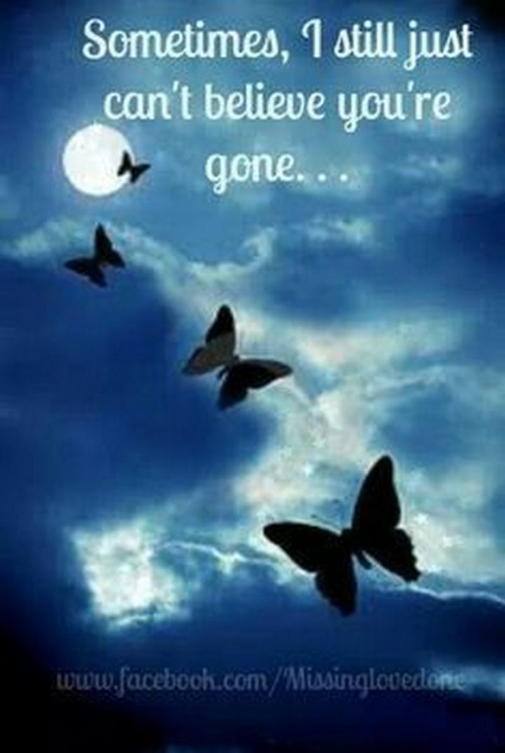 """77 """"Thinking of You"""" Memes - """"Sometimes, I still just can't believe you're gone..."""""""