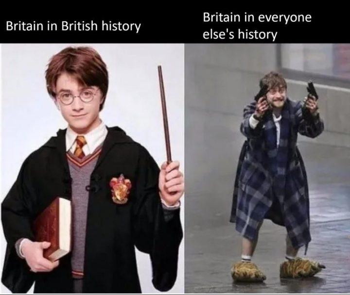 "55 Funny History Memes - ""Britain in British history vs. Britain in everyone else's history."""
