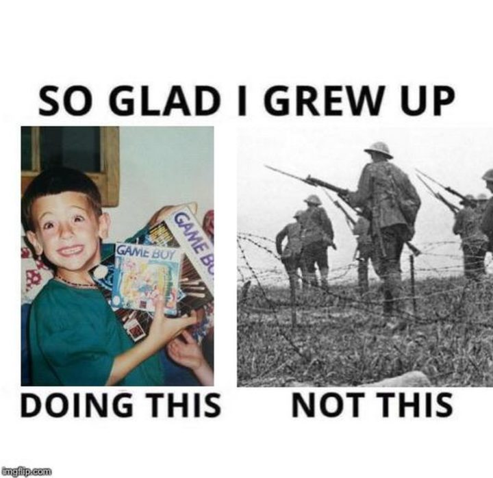 """""""So glad I grew up doing this and not this."""""""