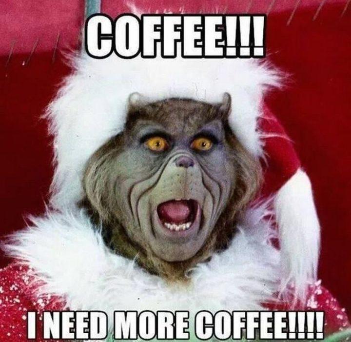 """Coffee!!! I need more coffee!!!!"""