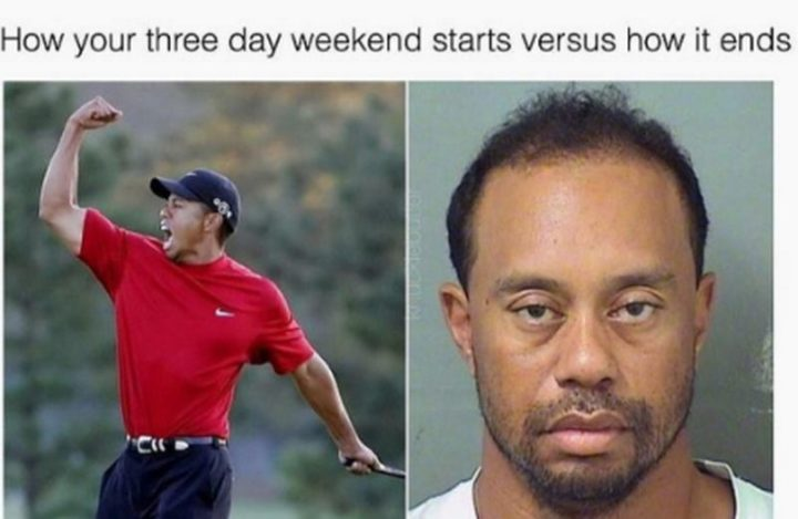 """""""How your three day weekend starts versus how it ends."""""""
