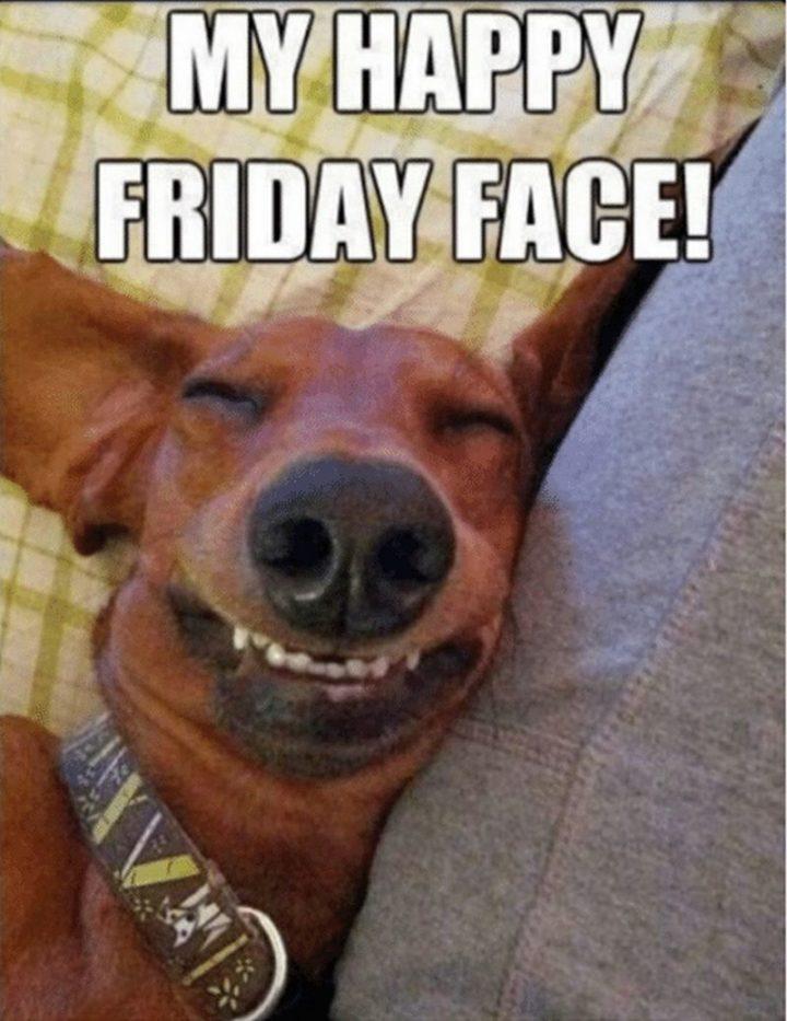 """""""My happy Friday face!"""""""